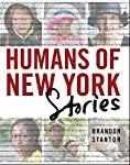 Brandon Stanton is back with the follow up to Humans of New York that his loyal followers have been waiting for: Humans of New York: Stories. Ever since Brandon began interviewing people on the streets of New York, the dialogue he's had with them ...