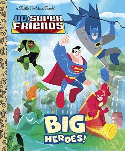 DC Super Friends: Big Heroes! (Little Golden Books) por Billy Wrecks