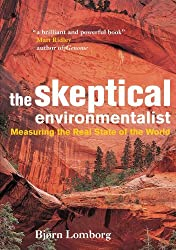 The Skeptical Environmentalist: Measuring the Real State of the World by Bj??rn Lomborg (2001-09-10)