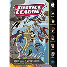 Amazo and the Planetary Reboot (Justice League)