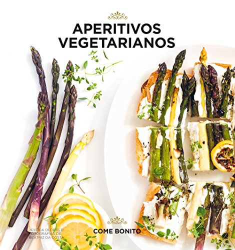 Aperitivos vegetarianos (Come bonito)