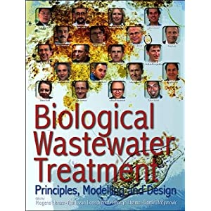 Biological Wastewater Treatment: Principles, Modelling and Design
