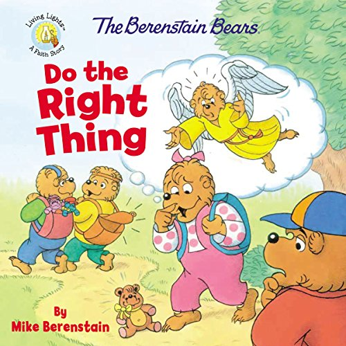 The Berenstain Bears Do the Right Thing (Berenstain Bears/Living Lights) (English Edition)