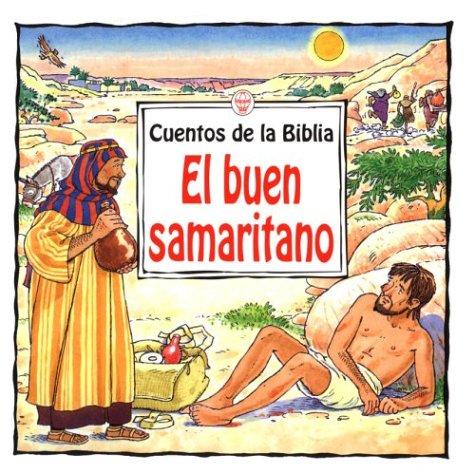 El buen samaritano (Titles in Spanish) por Heather Amery