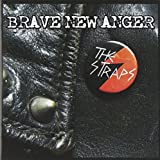 Brave New Anger by Straps (2015-08-03)