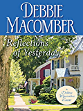 Reflections of Yesterday (Debbie Macomber Classics)