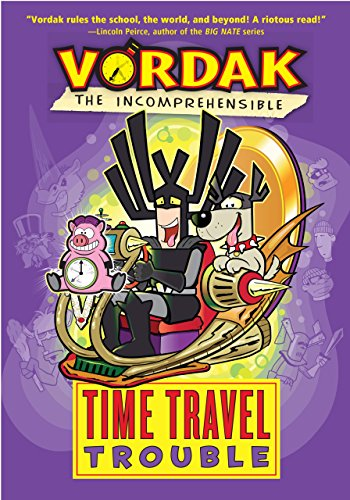 Time Travel Trouble (Vordak the Incomprehensible) por Vordak the Incomprehensible
