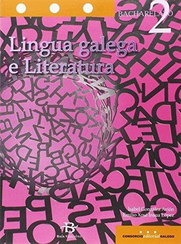 Lingua galega e Literatura 2º Bach. (Libro de texto) - 9788499951973 por Isabel González Avión