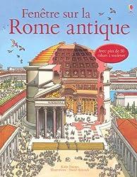Fenêtre sur la Rome antique