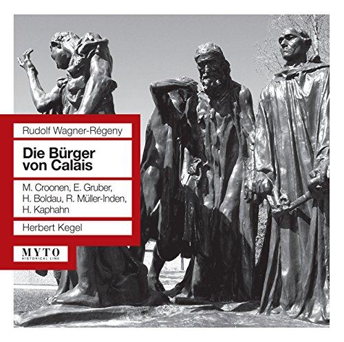 Die Bürger von Calais, Op. 3, Act I: Orchestervorspiel (Live)