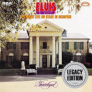 Elvis Recorded Live on Stage in Memphis (Legacy Édition)