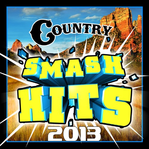Country Smash Hits 2013