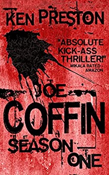 Joe Coffin, Season One (A Vampire Suspense and British Gangster Series Book 1) by [Preston, Ken]