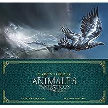 Animales fantásticos y dónde encontrarlos: El arte de la película (HarperCollins)