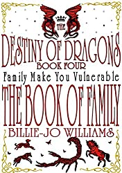 The Destiny of Dragons 4: The Book of Family (The Destiny of Dragons series)