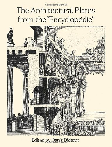 The Architectural Plates from the Encyclopedie (Dover Architecture) by Denis Diderot (1995-08-30)