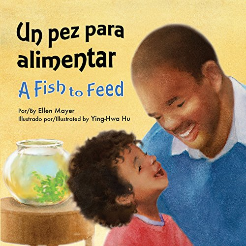 Un Pez Para Alimentar (a Fish to Feed)