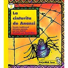 LA Cinturita De Anansi / Anansi's Narrow Waist: Cuento Tradicional Africano (Nivel 3 / Let Me Read Level 3)
