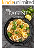 The Tagine Cookbook: Recipes for Tagines and Moroccan Dishes