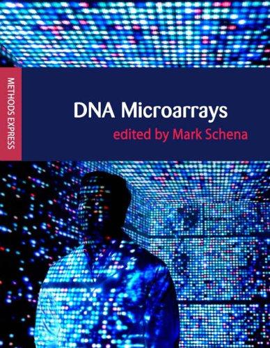 DNA Microarrays: Methods Express (Methods Express Series)