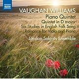 Vaughan Williams: Piano Quintet, Quintet in D Major, & 6 Studies in English Folk Song