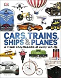 Transport Best Deals - Cars Trains Ships and Planes (Visual Encyclopedia)