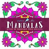 Livre De Coloriage Pour Adultes: Mandalas : Mandalas simples pour débutants pour antistress