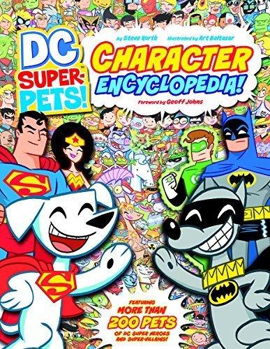 DC Super-Pets Character Encyclopedia by Korte, Steve (2013) Paperback