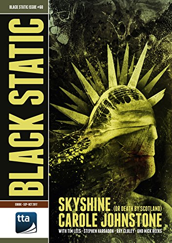 Black Static #60 (September-October 2017): Dark Fiction & Film (Black Static Magazine)