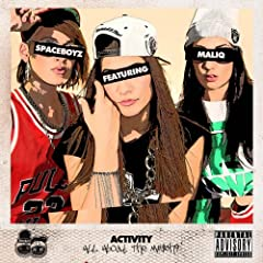 Activity (All About the M#$chi) [feat. Maliq] [Explicit]