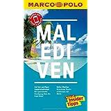 MARCO POLO Reiseführer Malediven: Reisen mit Insider-Tipps. Inkl. kostenloser Touren-App und Events & News