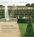 Schloss Sanssouci: Die Sommerresidenz Friedrichs des Großen - Hans J Giersberg