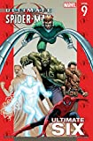 Image de Ultimate Spider-Man Vol. 9: Ultimate Six