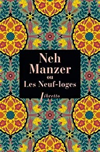 Neh Manzer ou les Neuf-loges par Daniel Lescallier
