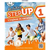 Step up on holiday. Student book. Per la Scuola media. Con espansione online. : Step up on holiday. Student book. Per la Scuo