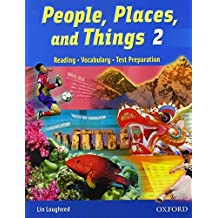 People, Places, and Things 2: Student Book: Reading, Vocabulary, Test Preparation by Lin Lougheed (2005-12-15)