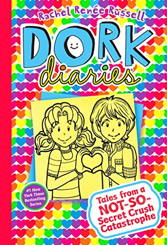 Dork Diaries 12: Tales from a Not-So-Secret Crush Catastrophe por Rachel Ren Russell
