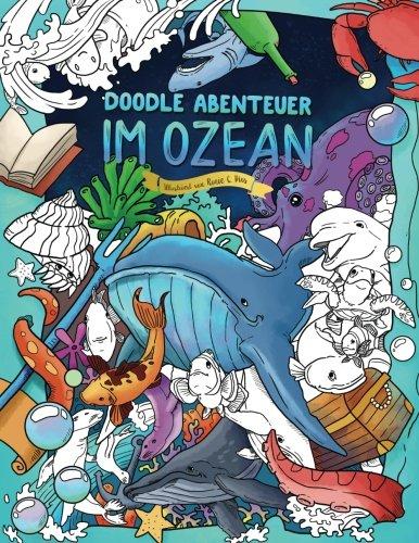 Ozean - Malbuch für Erwachsene und Kinder: Tauch hinab in die Tiefen des Meeres (Fische, Natur) ()
