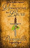 Das Vermächtnis der Lil`Lu (4): Danniella - Engelsflügel von Marita Sydow Hamann