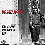 Know Whats Up (feat. Max Urban) [Explicit]