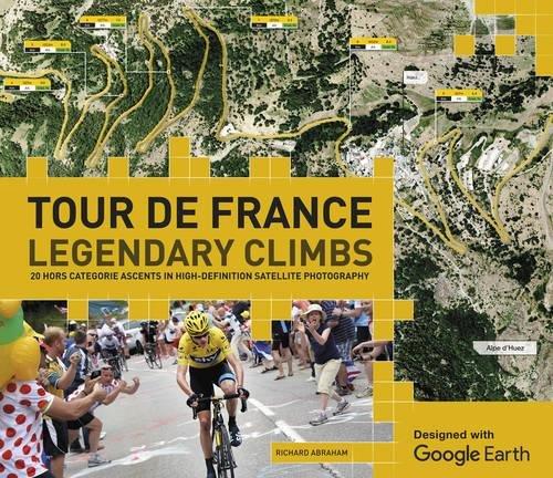 Tour de France Legendary Climbs par Richard Abraham