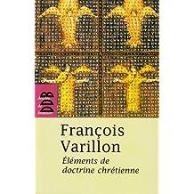 Elements de doctrine chrétienne