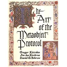 The Art of the Metaobject Protocol by Gregor Kiczales (1991-07-30)