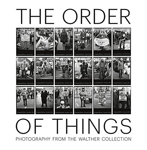 The Order of Things: Photography from the Walther Collection by Brian Wallis (2015-06-15)