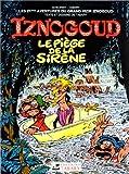Iznogoud, tome 21 - Le piège de la sirène