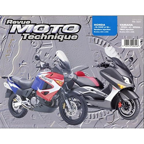 RRMT0140.1 REVUE MOTO TECHNIQUE YAMAHA XP500 et XP500A TMAX Injection de 2004 à 2006 HONDA XL1000V, VA Varadero Injection de 2003 et 2006