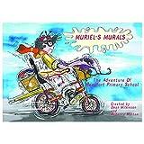 Muriel's Murals the Adventure of Beaufort Primary School