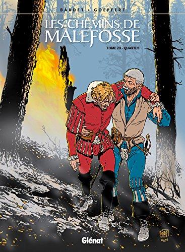 Les Chemins de malefosse - Tome 20 par Daniel Bardet