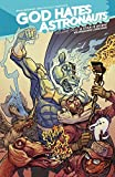 Image de God Hates Astronauts Vol. 2: A Star Is Born