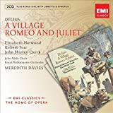 DELIUS: A Village Romeo And Juliet (Home Of Opera) / Royal Philharmonic Orchestra, Davies, Tear, Harwood
